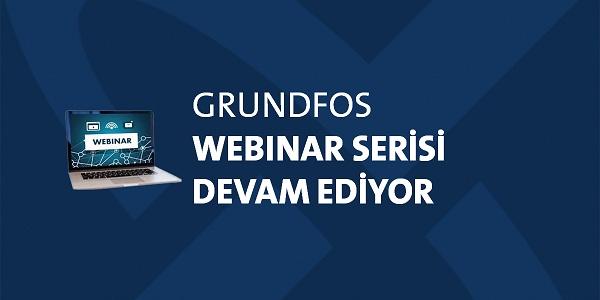 Grundfos webinar eğitimleri devam ediyor