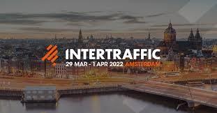 Intertraffic Amsterdam Fuarı 2022 Yılında Yapılacak