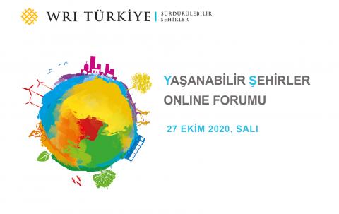 Yaşanabilir Şehirler Online Forumu 27 Ekim'de