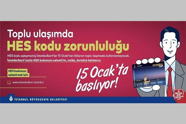 İstanbulkartlar ile HES Kodlarının Eşleştirilmesi Uygulaması Başladı