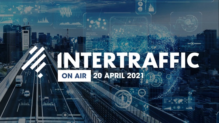 Intertraffic ON AIR, 20 Nisan'da Yapılacak